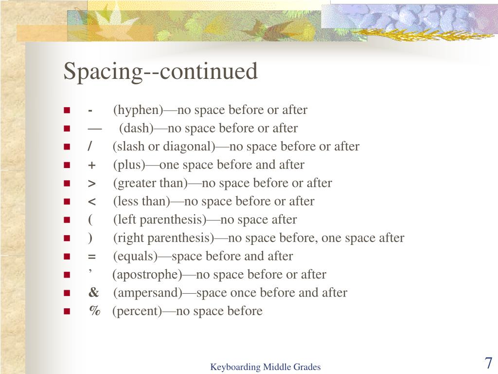 Spacing--continued