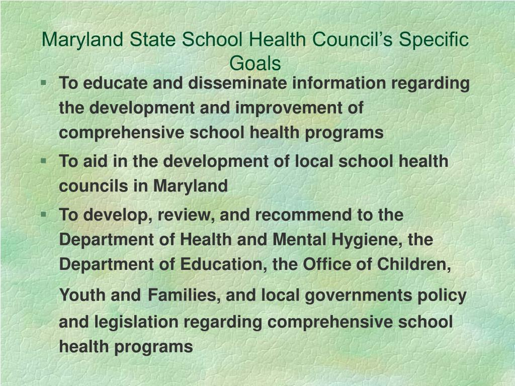 Maryland State School Health Council's Specific Goals