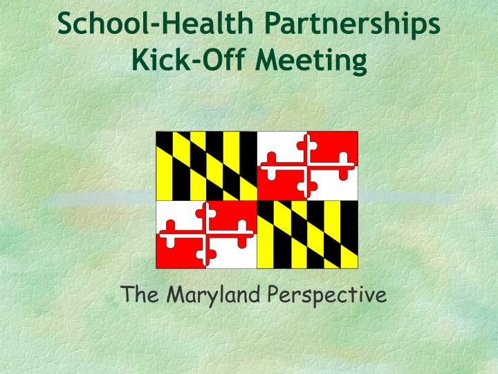 School health partnerships kick off meeting