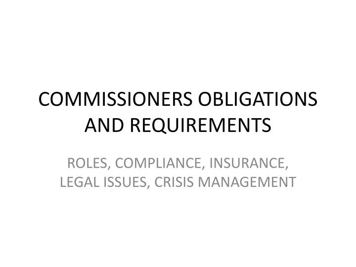 commissioners obligations and requirements n.