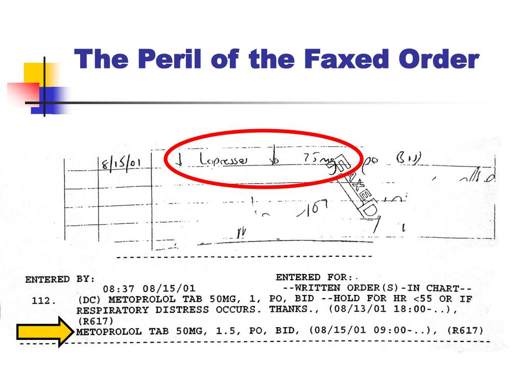 The Peril of the Faxed Order