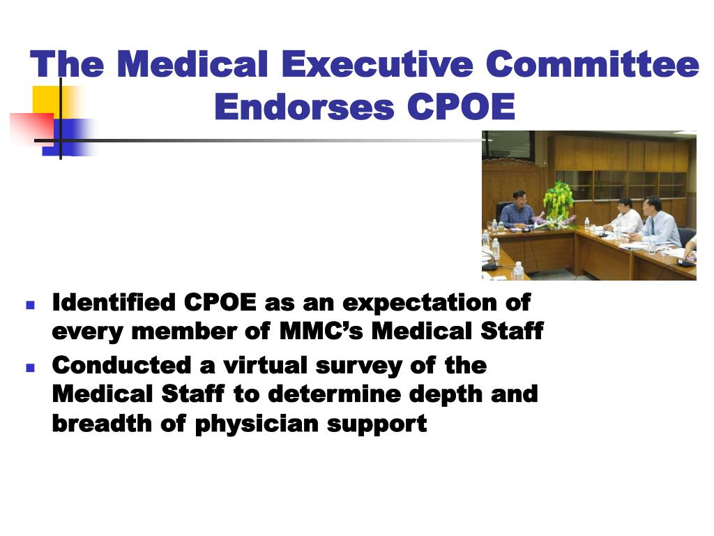 The Medical Executive Committee