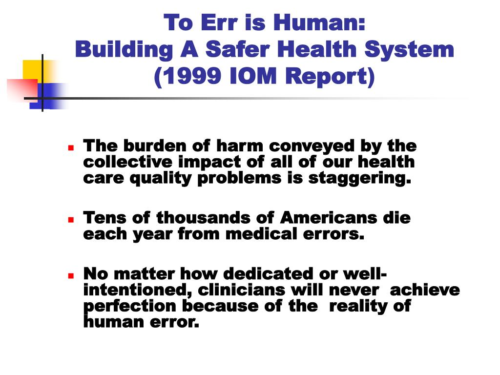 To Err is Human: