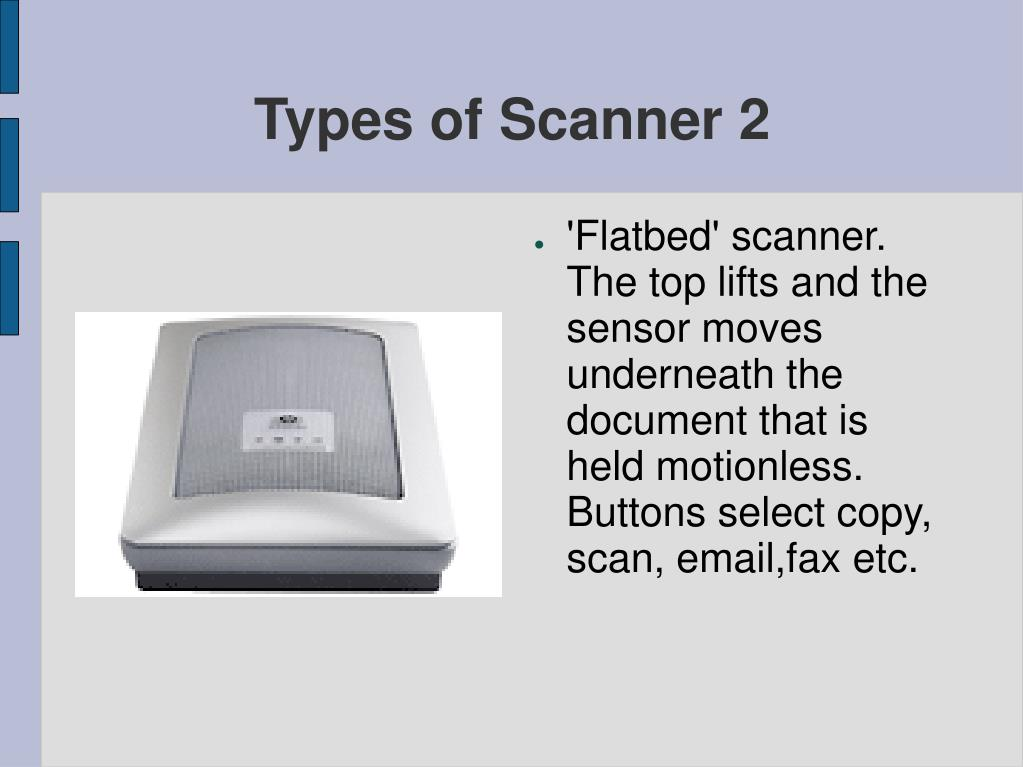 Types of Scanner 2