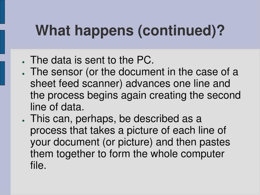 What happens (continued)?