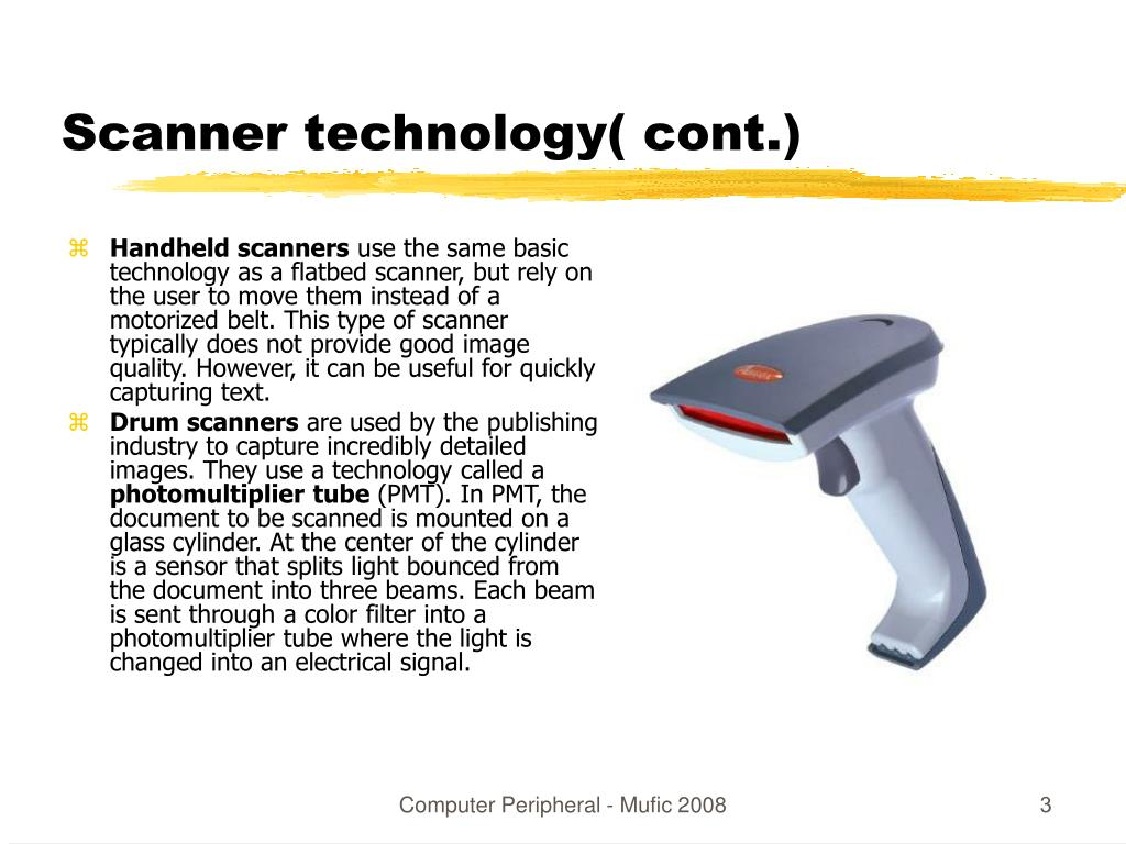 Scanner technology( cont.)