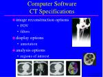 computer software ct specifications