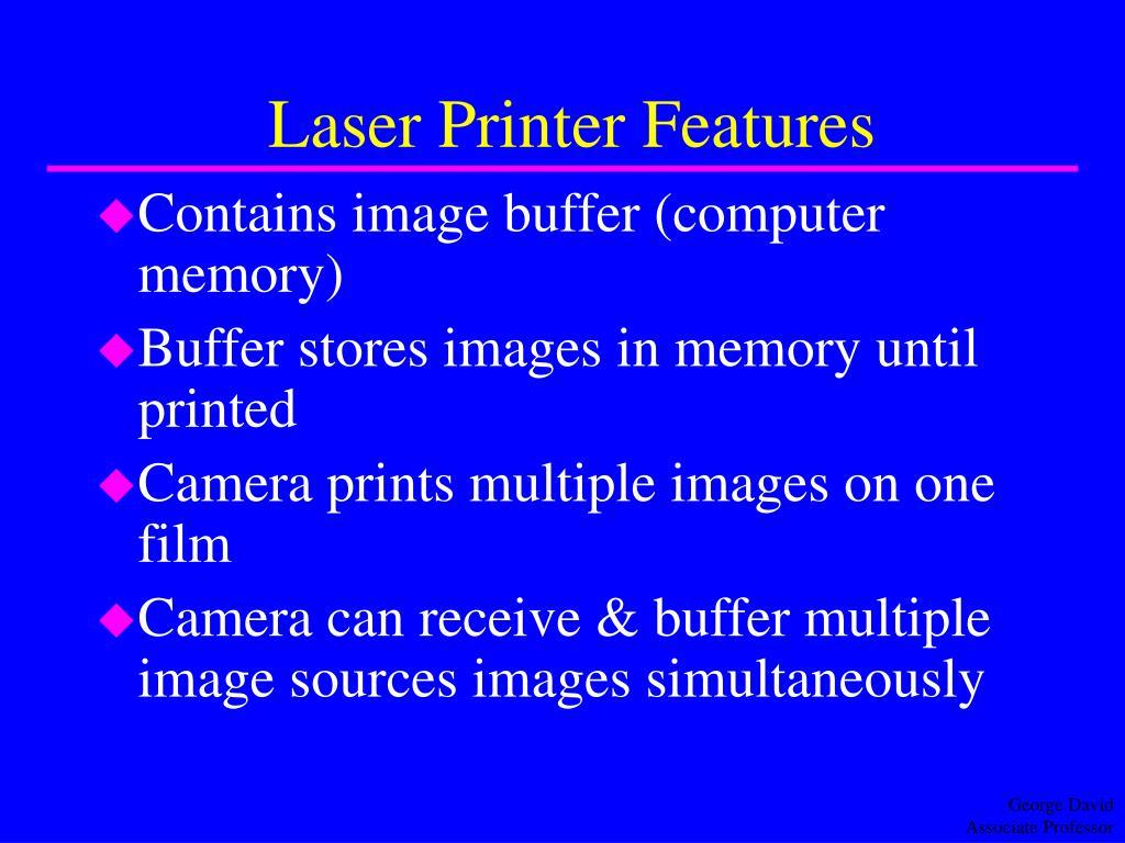 Laser Printer Features