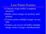 laser printer features