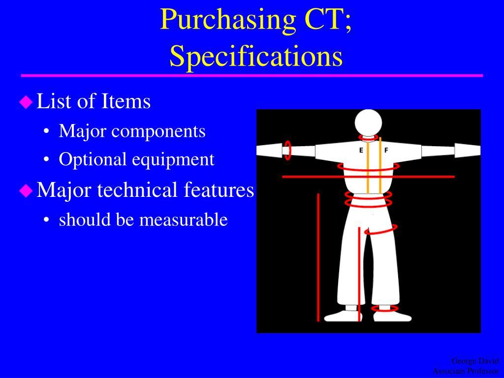 Purchasing CT;