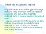 what are magnetic tapes