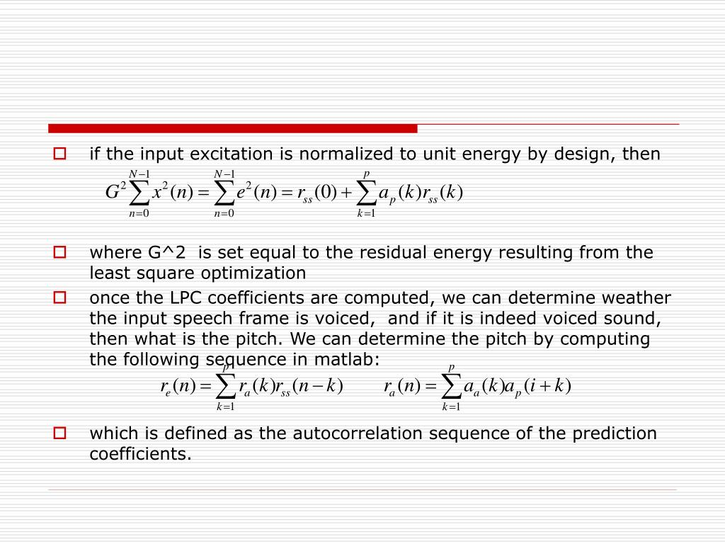 if the input excitation is normalized to unit energy by design, then