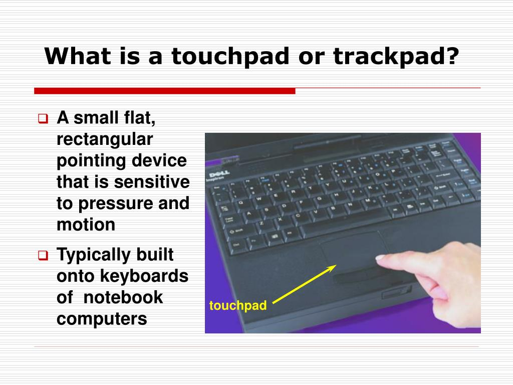 What is a touchpad or trackpad?