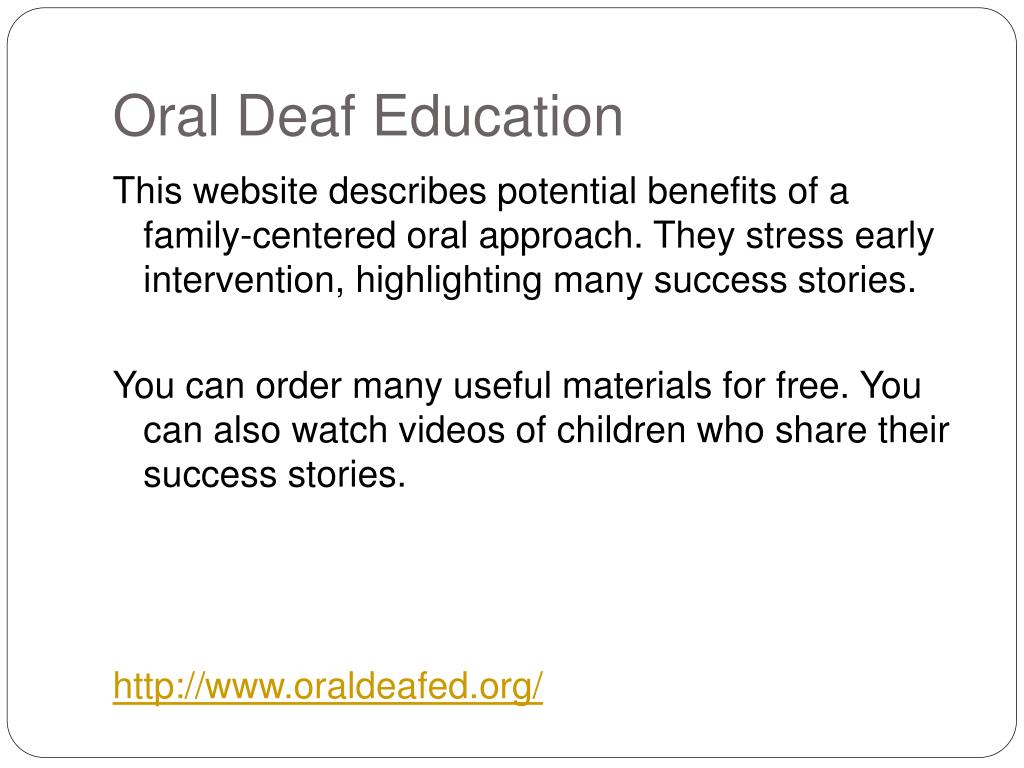 Oral Deaf Education