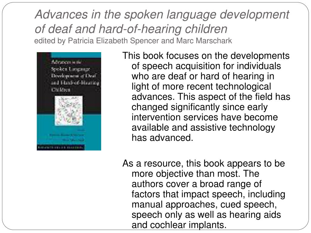 Advances in the spoken language development of deaf and hard-of-hearing children