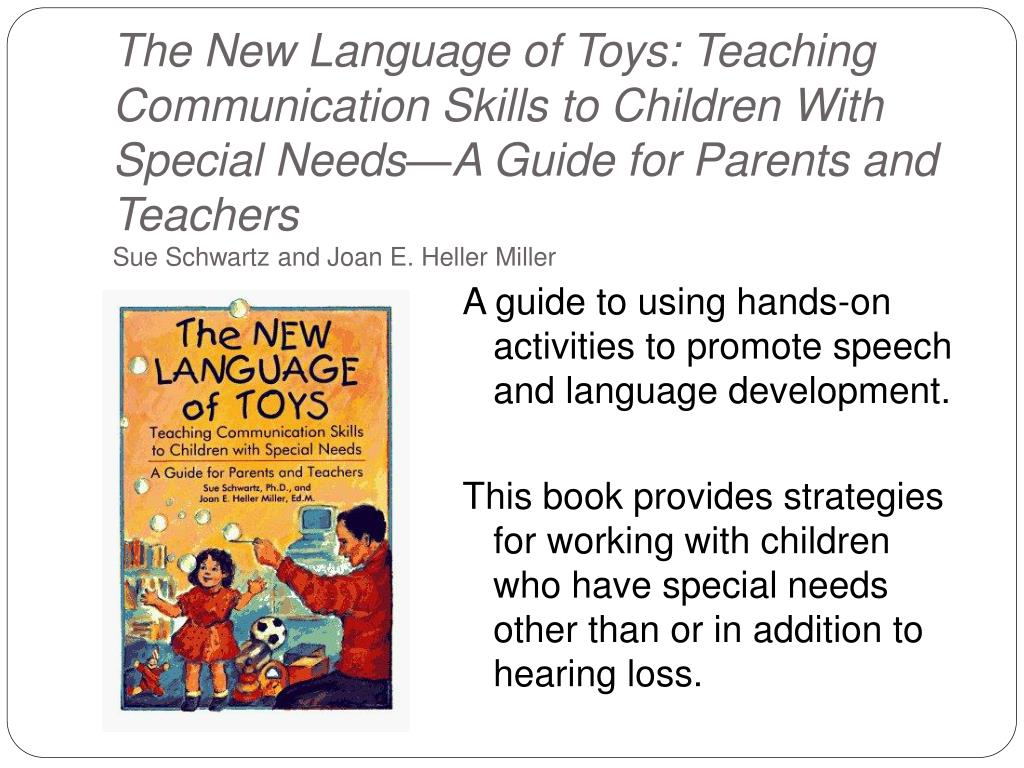 The New Language of Toys: Teaching Communication Skills to Children With Special Needs—A Guide for Parents and Teachers
