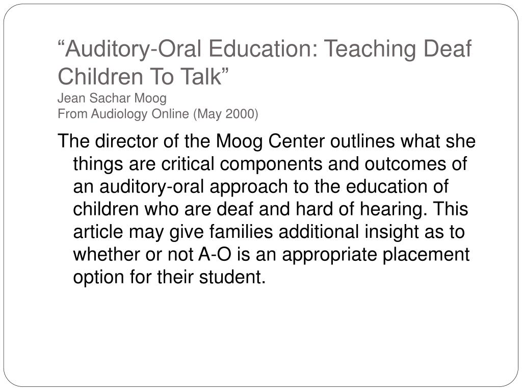 """Auditory-Oral Education: Teaching Deaf Children To Talk"""