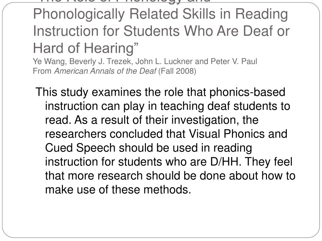"""The Role of Phonology and Phonologically Related Skills in Reading Instruction for Students Who Are Deaf or Hard of Hearing"""
