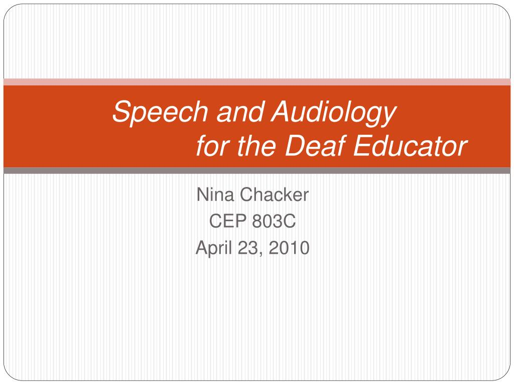 Speech and Audiology