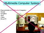 multimedia computer system
