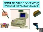 point of sale device pos magnetic strip barcode readers