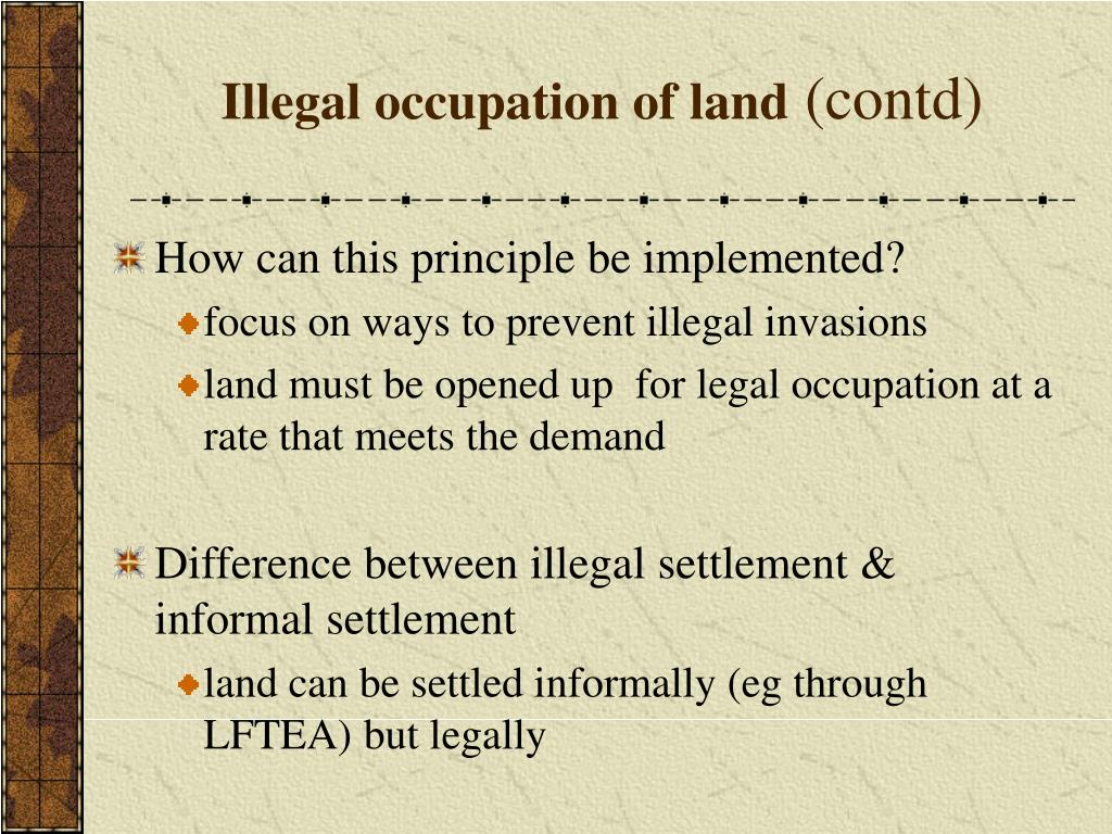 Illegal occupation of land