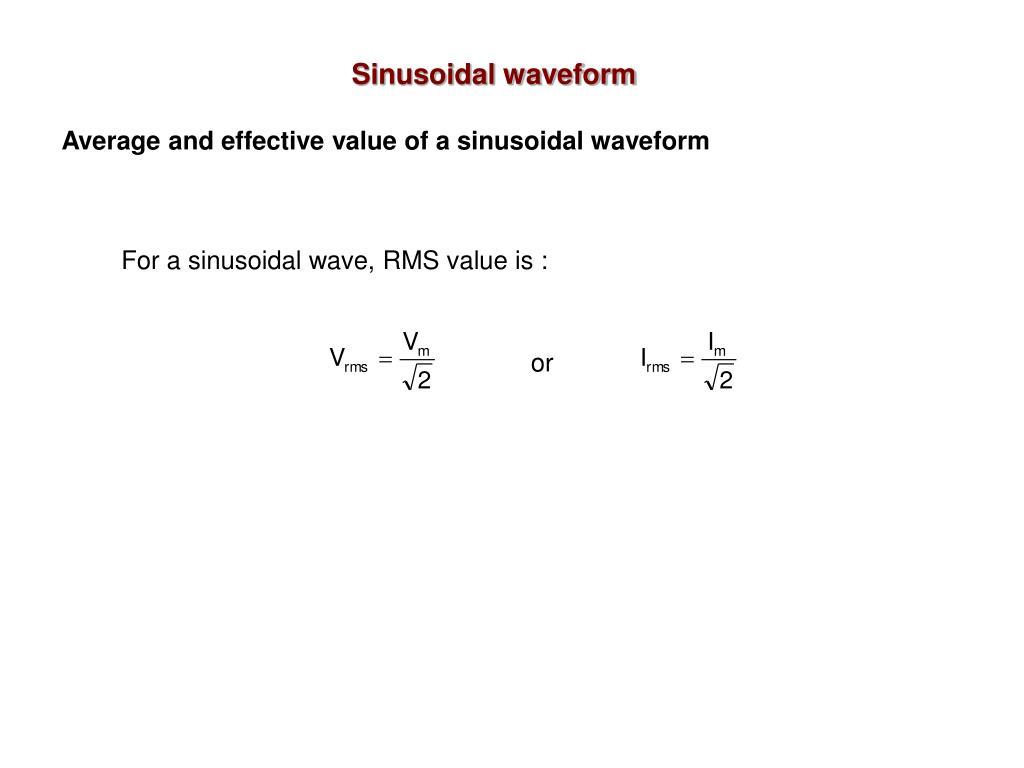 Sinusoidal waveform