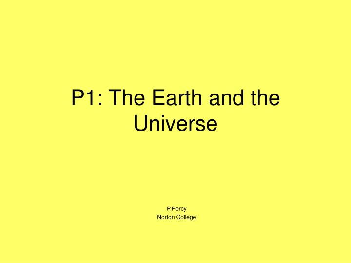 p1 the earth and the universe n.