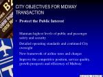 city objectives for midway transaction10