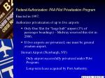 federal authorization faa pilot privatization program