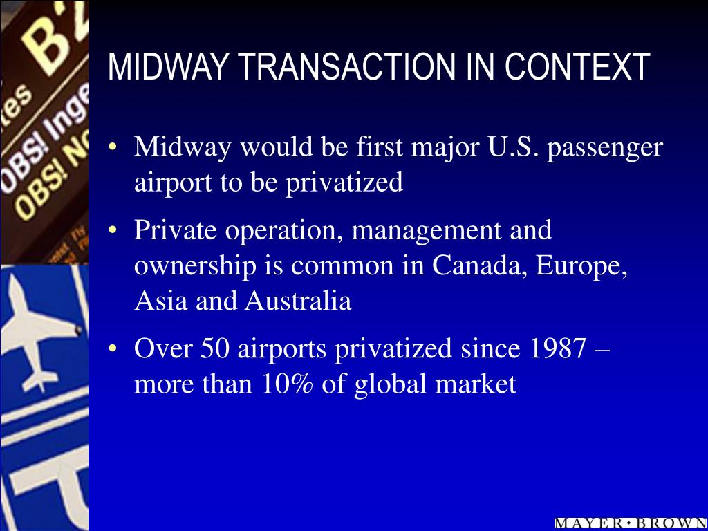 MIDWAY TRANSACTION IN CONTEXT
