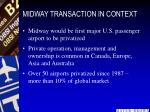 midway transaction in context13
