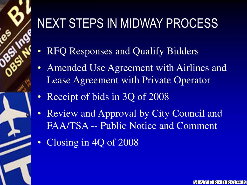 NEXT STEPS IN MIDWAY PROCESS