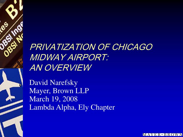 Privatization of chicago midway airport an overview