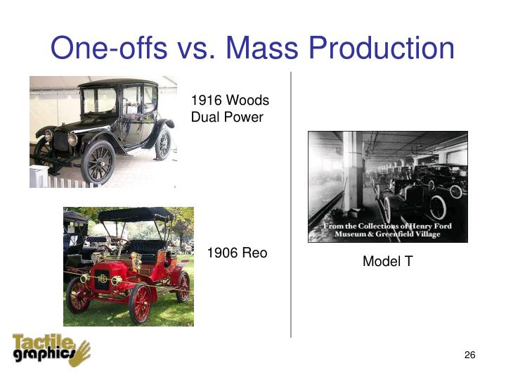 One-offs vs. Mass Production