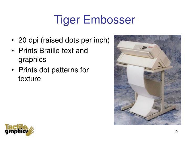 Tiger Embosser