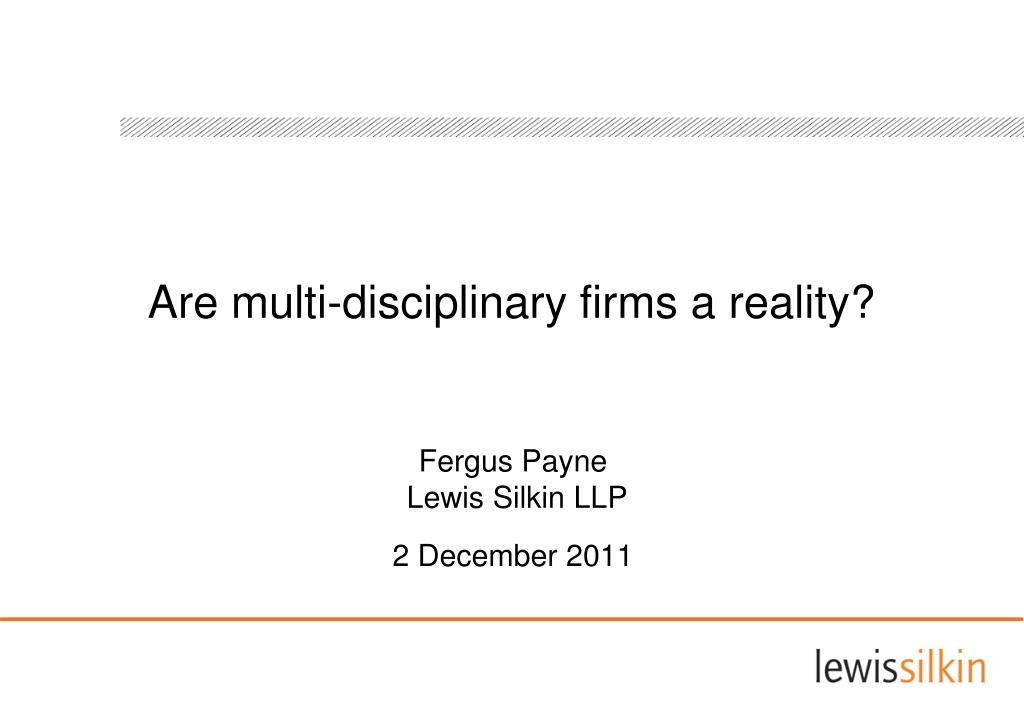 Are multi-disciplinary firms a reality?