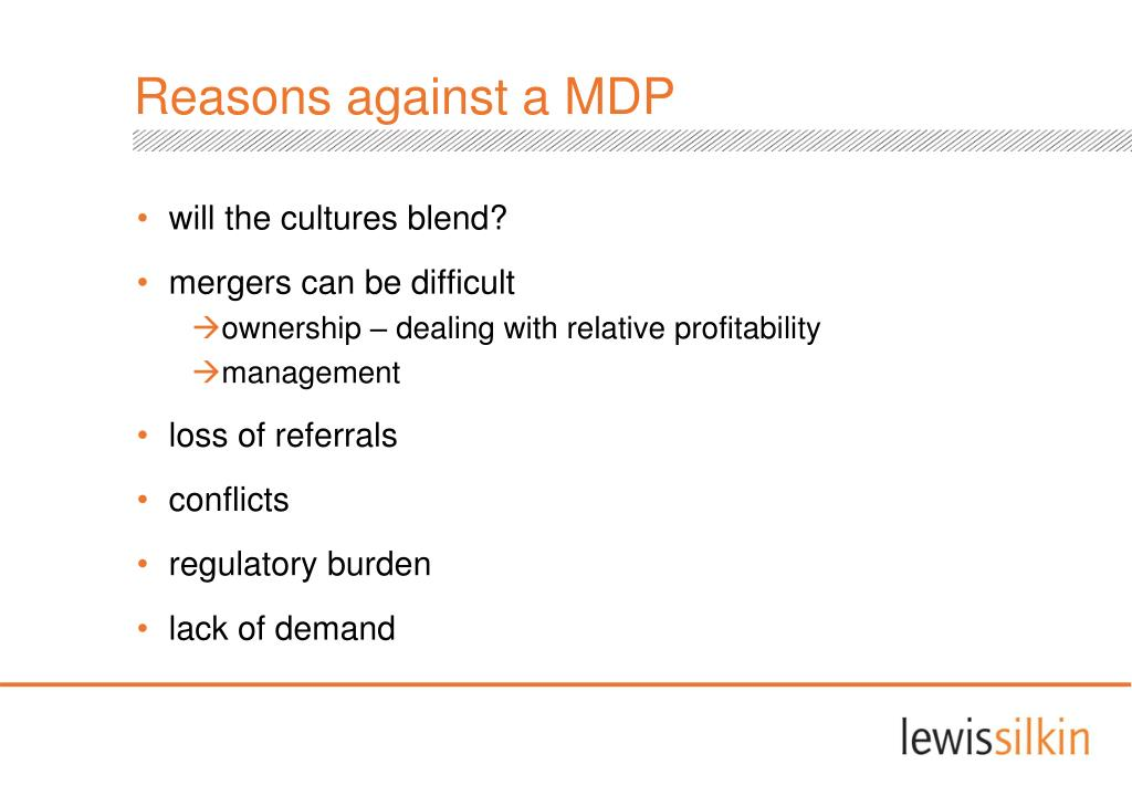 Reasons against a MDP