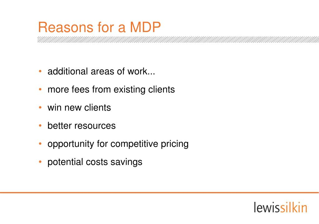 Reasons for a MDP