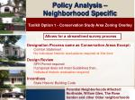 policy analysis neighborhood specific