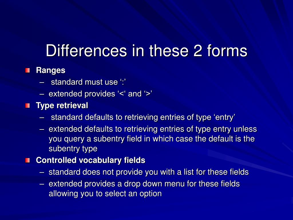 Differences in these 2 forms