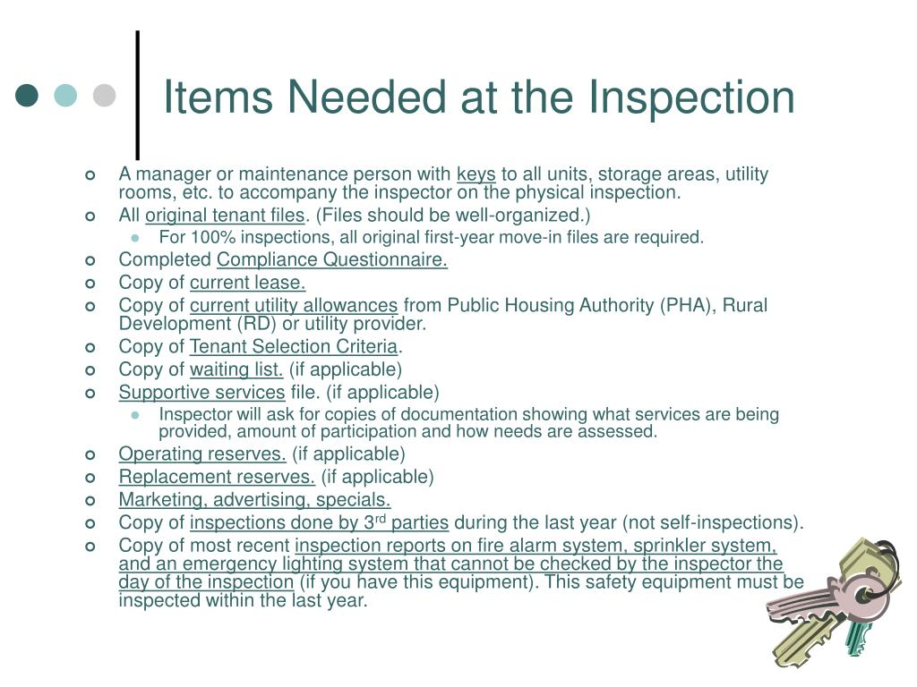 Items Needed at the Inspection