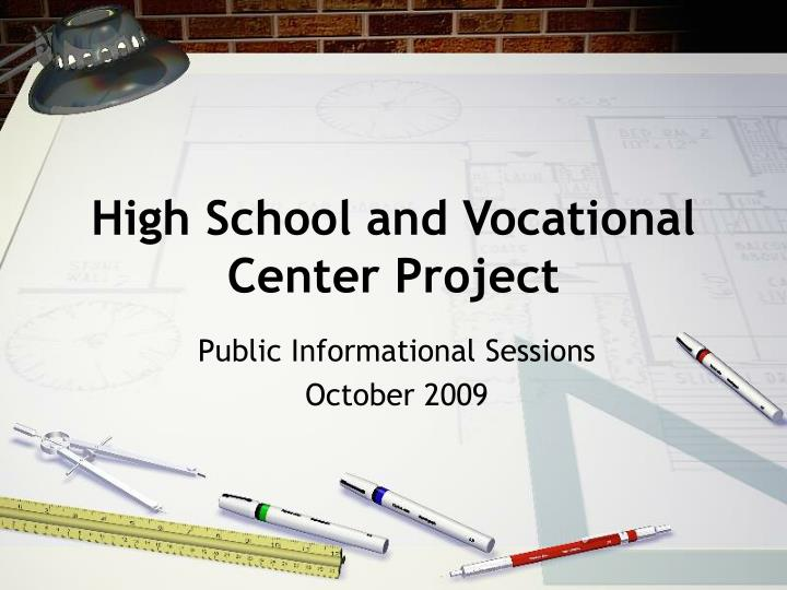 high school and vocational center project n.