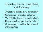 generative code for owner built social housing