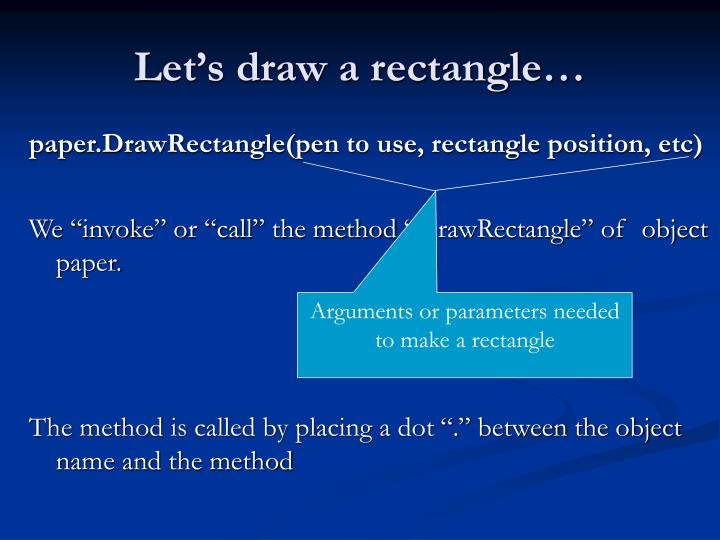 Let's draw a rectangle…