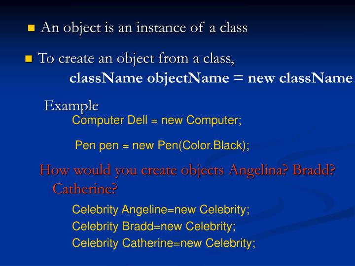 className objectName = new className