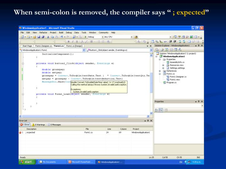 """When semi-colon is removed, the compiler says """""""