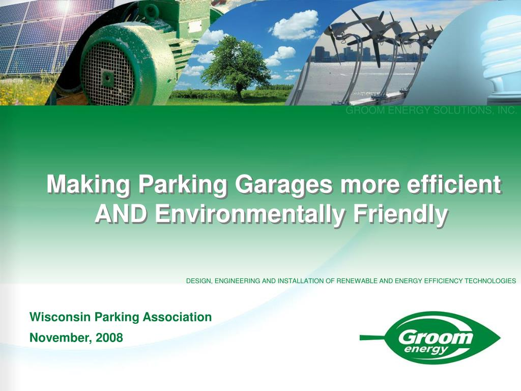 making parking garages more efficient and environmentally friendly l.