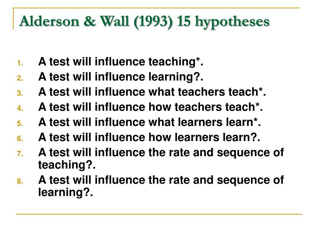 Alderson & Wall (1993) 15 hypotheses