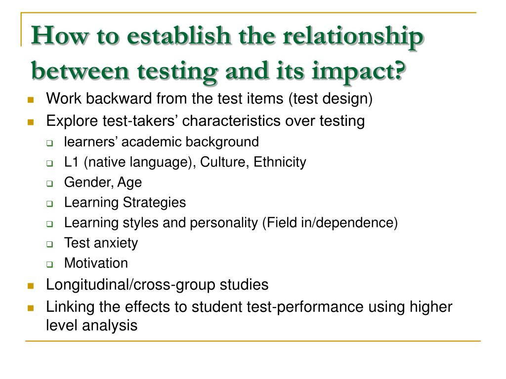 How to establish the relationship between testing and its impact?